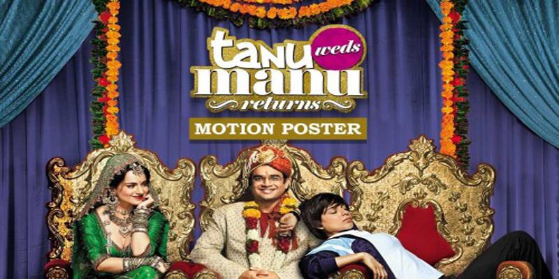 Tanu-Weds Manu Returns